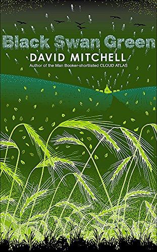 Black Swan Green (Signed First U.K. Edition): DAVID MITCHELL