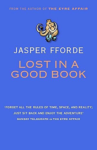 Lost In A Good Book - WITH Color POSTCARD - * SIGNED * (FIRST EDITION): Fforde, Jasper