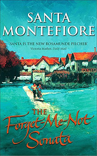 The Forget-Me-Not Sonata: Santa Montefiore