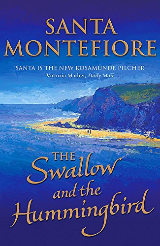 The Swallow and the Hummingbird: Santa Montefiore