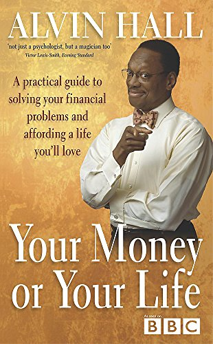 9780340823194: Your Money or Your Life