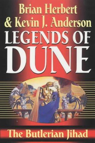 9780340823316: The Butlerian Jihad (Legends of Dune)