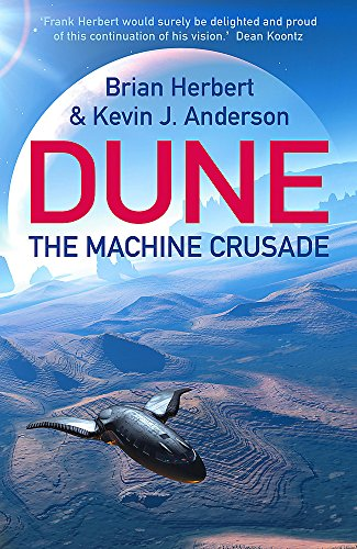 9780340823330: The Machine Crusade: Legends of Dune