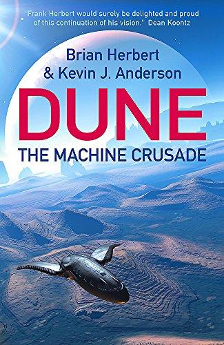 9780340823347: The Machine Crusade: Legends of Dune