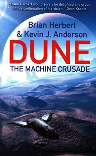 9780340823354: The Machine Crusade: Legends of Dune 2