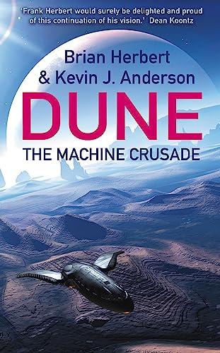 9780340823354: The Machine Crusade (Legends of Dune 2)