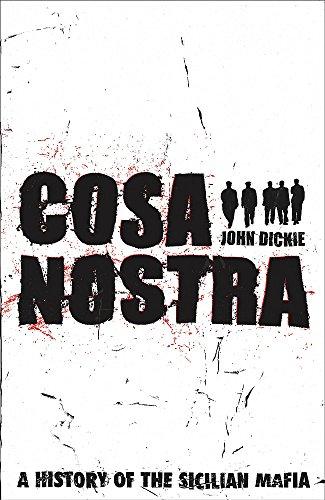 9780340824344: Cosa Nostra: A History of the Sicilian Mafia