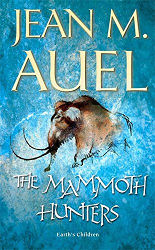 9780340824443: The Mammoth Hunters (Earth's Children)