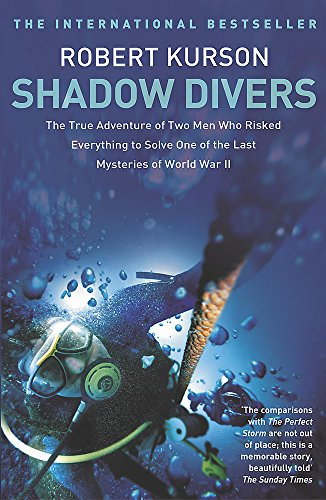 9780340824559: Shadow Divers: How Two Men Discovered Hitler's Lost Sub and Solved One of the Last Mysteries of World War II