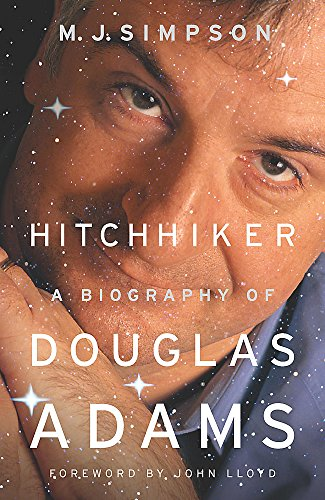 9780340824887: Hitchhiker: A Biography of Douglas Adams