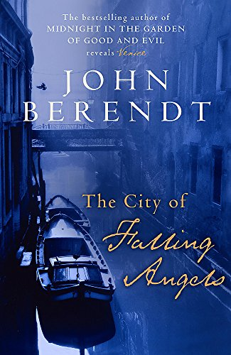 The City of Falling Angels: John Berendt