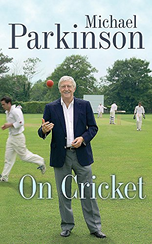 9780340825082: Michael Parkinson on Cricket