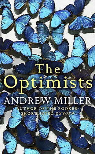 The Optimists (Signed First Ediiton): Andrew Miller
