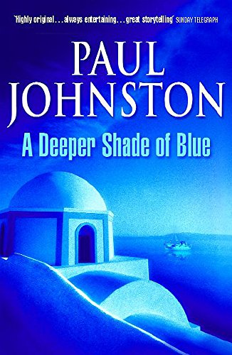 A Deeper Shade of Blue: Johnston, Paul