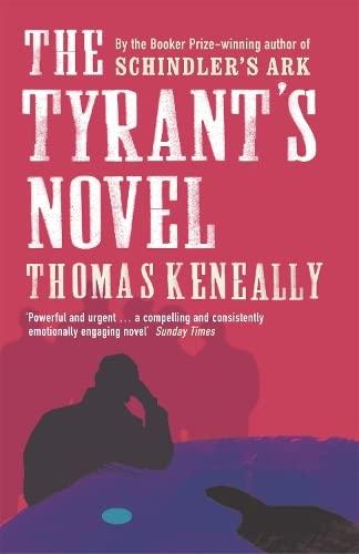 9780340825266: The Tyrant's Novel