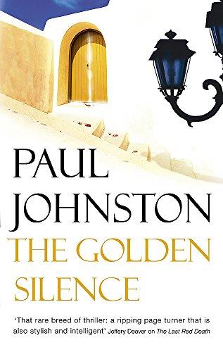 9780340825631: The Golden Silence