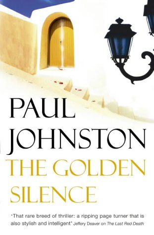 9780340825662: The Golden Silence