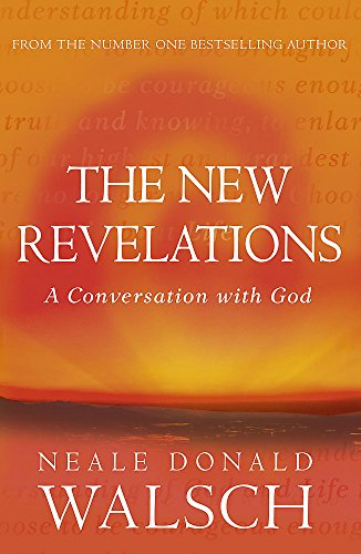 9780340825907: New Revelations: A Conversation with God (Conversations with God)