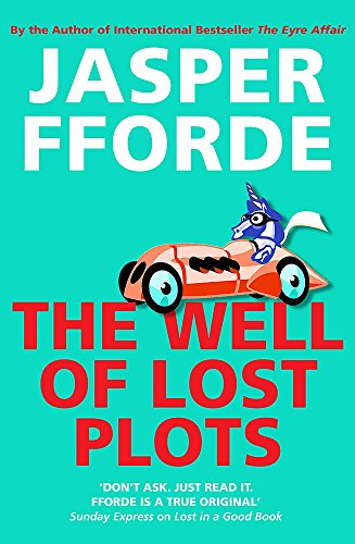 9780340825921: The Well of Lost Plots (Thursday Next)