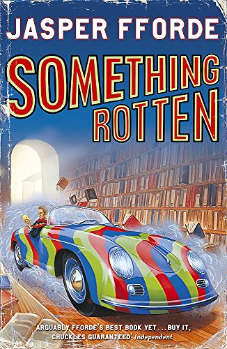 9780340825952: Something Rotten (Thursday Next 4)