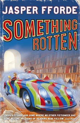 9780340825952: Something Rotten: Thursday Next Book 4