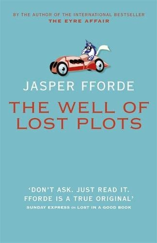 The Well of Lost Plots ***SIGNED***: Jasper Fforde