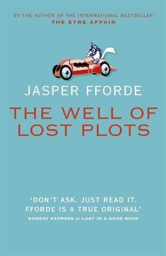 The Well of Lost Plots (Thursday Next): Fforde, Jasper