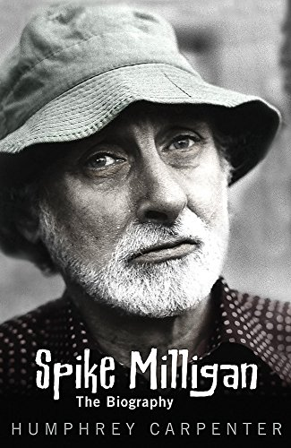 Spike Milligan, the Biography