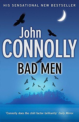 Bad Men ***SIGNED***: John Connolly