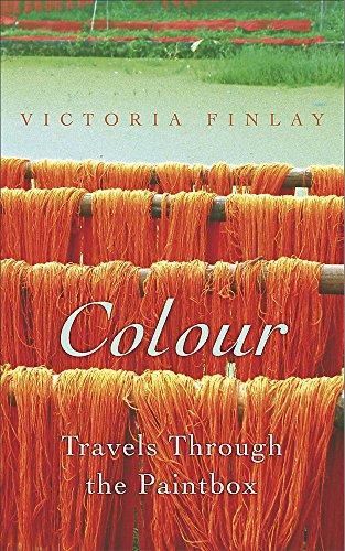 9780340826324: Colour: Travels through the Paintbox