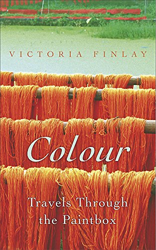 9780340826324: Colour: Travels through the Paintbox