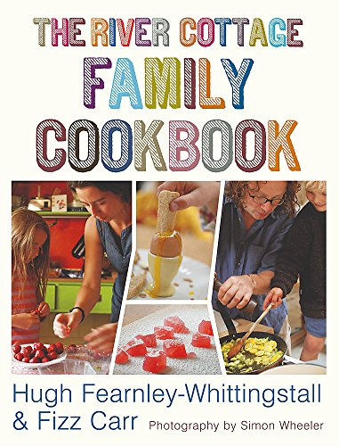 9780340826362: The River Cottage Family Cookbook
