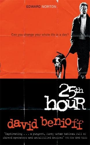 9780340826546: The 25th Hour