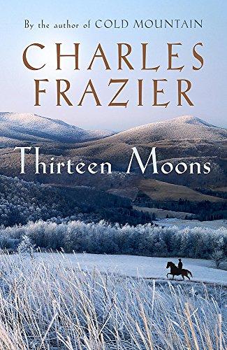 9780340826621: Thirteen Moons