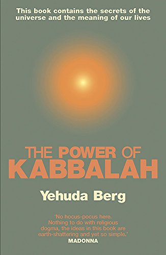 9780340826683: The Power of Kabbalah: This Book Contains the Secrets of the Universe and the Meaning of Our Lives