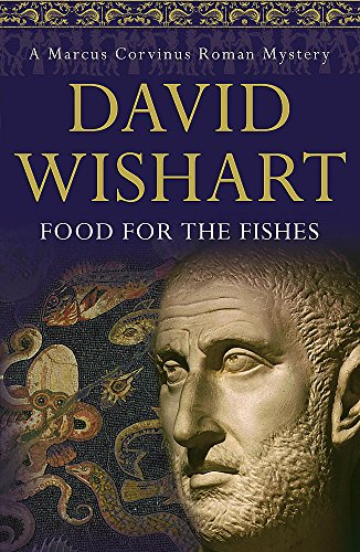 9780340827383: Food for the Fishes (Marcus Corvinus Mysteries)