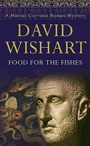 9780340827390: Food for the Fishes (Marcus Corvinus Mysteries)