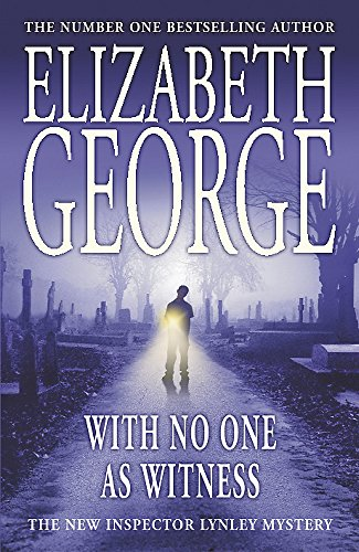 9780340827475: With No One as Witness (Inspector Lynley Mystery, Book 13)