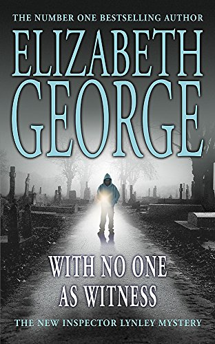 With no one as witness: Inspector Lynley Series, Book 13