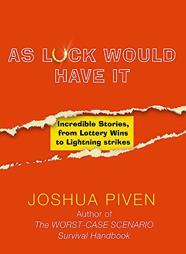 9780340828816: As Luck Would Have it: Incredible Stories, from Lottery Wins to Lightning Strikes