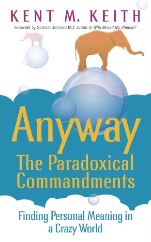 9780340829011: Anyway: the Paradoxical Commandments