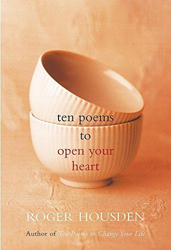 9780340829790: Ten Poems to Open Your Heart