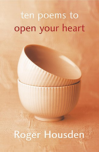 9780340829806: Ten Poems to Open Your Heart