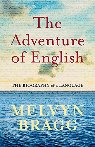 9780340829912: The Adventure of English 500 AD-2000