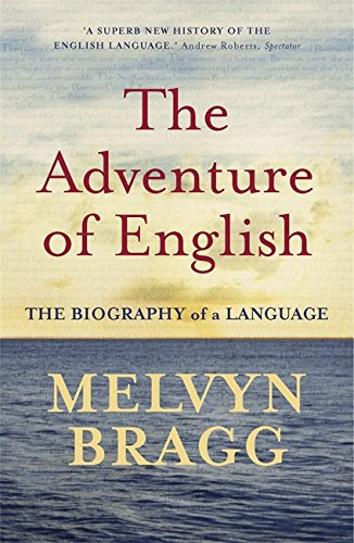9780340829936: The Adventure Of English