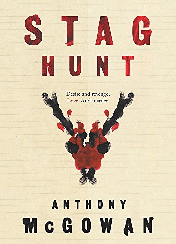 Stag Hunt: Anthony McGowan