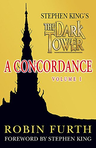 "Stephen King's ""The Dark Tower"": v.1: A Concordance (Vol 1) (034083062X) by Robin Furth"