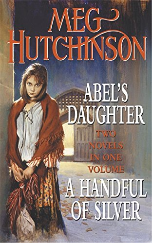 9780340830864: Abel's Daughter / A Handful of Silver