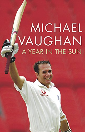 9780340830932: A Year in the Sun: The Captain's Story