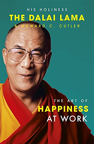 9780340831205: The Art of Happiness at Work